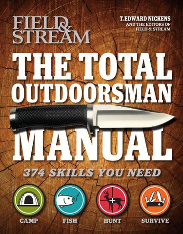 The Total Outdoorsman HC by Nickens, T. Edward