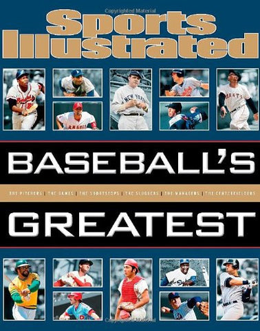 Sports Illustrated Baseball's Greatest [Hardcover] by Editors of Sports Illus...