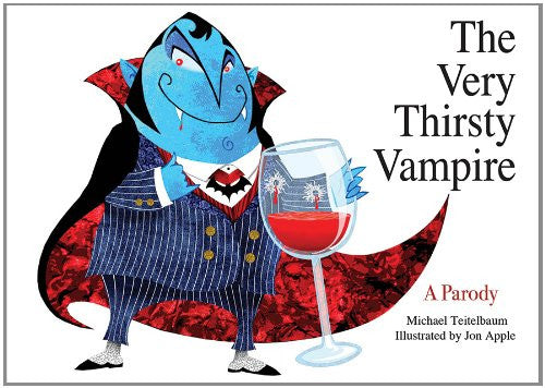 The Very Thirsty Vampire: A Parody [Board book] by Teitelbaum, Michael; Apple...