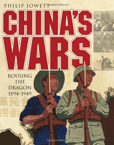 China's Wars: Rousing the Dragon 1894-1949 (General Military) [Hardcover] by ...