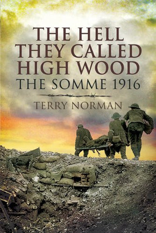 HELL THEY CALLED HIGH WOOD [Paperback] by Norman, Terry; ,