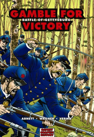Gamble for Victory: Battle of Gettysburg (Graphic History) by Abnett, Dan; Ve...