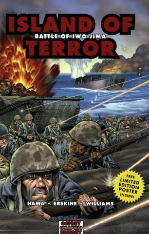 Island of Terror: Battle of Iwo Jima (Graphic History) by Hama, Larry; Willia...