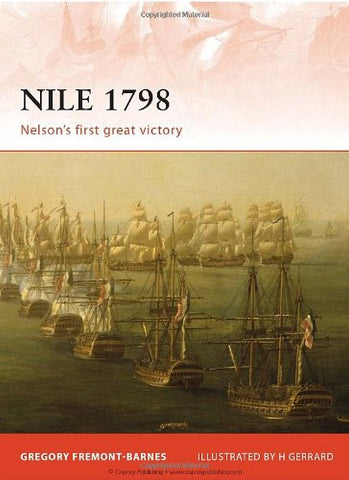 Nile 1798: Nelson's first great victory (Campaign) [Paperback] by Barnes, Gre...