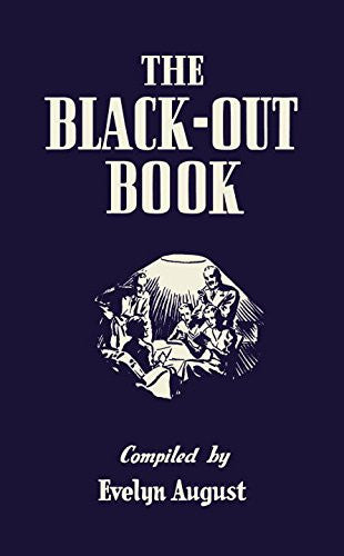 The Black-out Book: 500 Family Games and Puzzles for Wartime Entertainment (G...