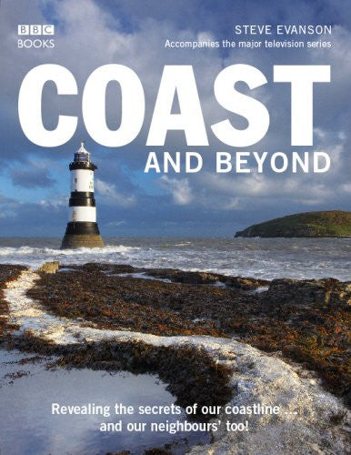 Coast and Beyond [Paperback] by Evanson, Steve