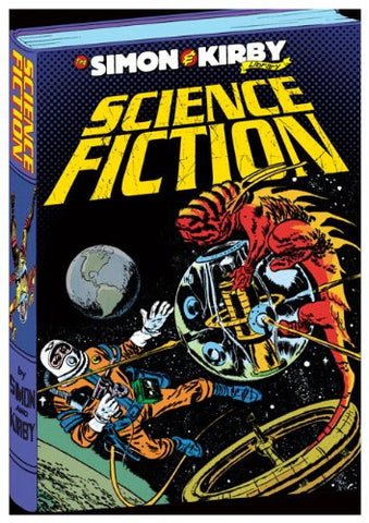 The Simon & Kirby Library: Science Fiction [Hardcover] by Simon, Joe; Kirby, ...