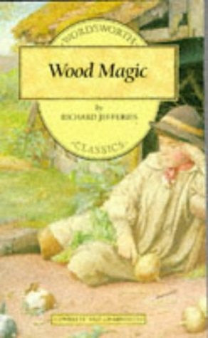 Wood Magic (Wordsworth Children's Classics) by Jefferies, Richard