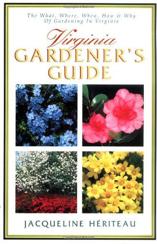 Virginia Gardener's Guide by Heriteau, Jacqueline