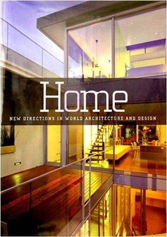 Home: New Directions in World Architecture and Design [Hardcover] by Barnard,...