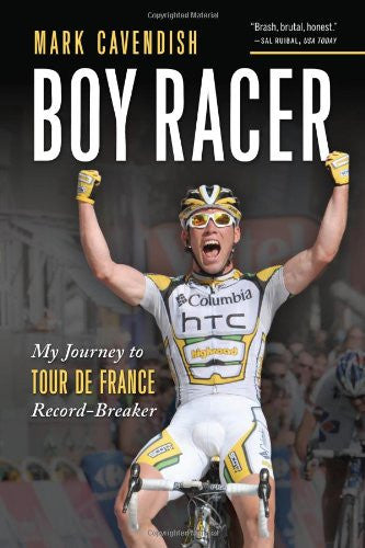 Boy Racer: My Journey to Tour de France Record-Breaker [Paperback] by Cavendi...