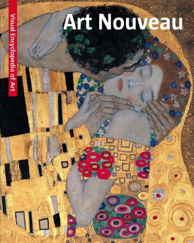 Art Nouveau: Visual Encyclopedia of Art by Sanna, Angela