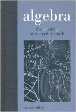 Algebra - The x and y of Everyday Math