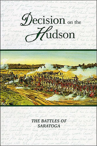 Decision on the Hudson: The Battles of Saratoga