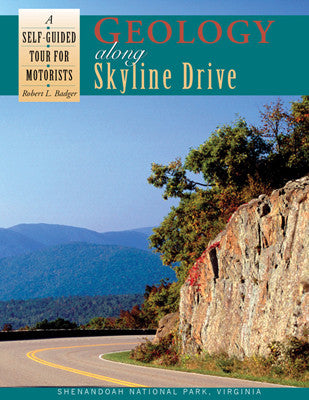 Geology along Skyline Drive: A Self-Guided Tour for Motorists