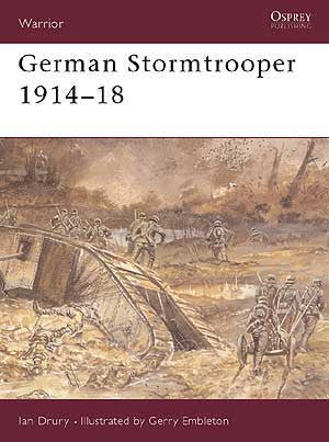 German Stormtrooper 1914-18