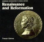 Renaissance and Reformation (Cambridge Introduction to World History)
