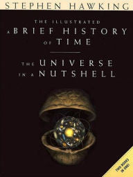 The Illustrated A Brief History of Time / The Universe in a Nutshell