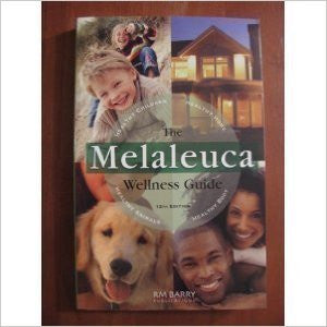 The Melaleuca Wellness Guide