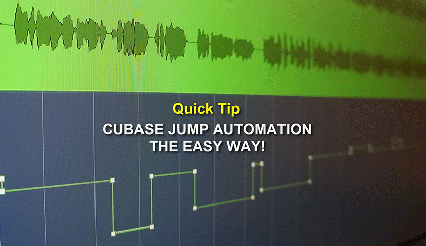 Cubase Jump Automation – the Easy Way!