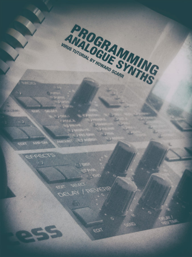 Programming Analogue Synths - Virus Tutorial by Howard Scarr
