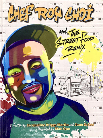 "NEW BOOK! ""CHEF ROY CHOI AND THE STREET FOOD REMIX"""