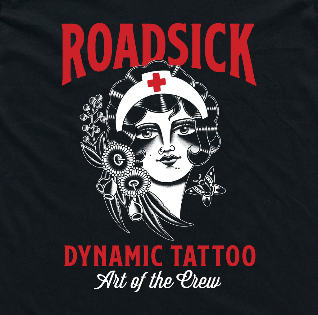 Art Of The Crew * Dynamic Tattoo x Roadsick Apparel * Collab Tee * Nurse