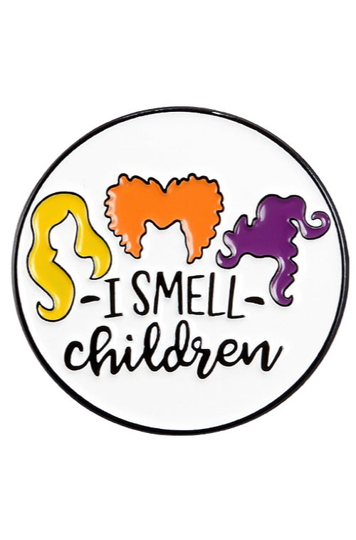 I Smell Children Hocus Pocus Enamel Pin