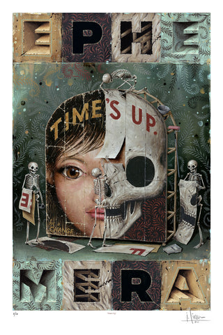 Time's Up, Fine Art Print