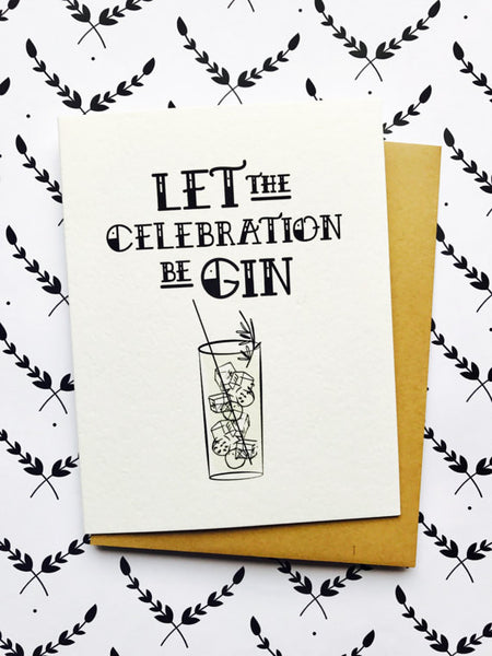 Let the Celebration Be Gin