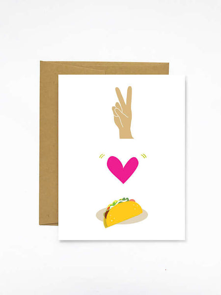 Peace, Love, Tacos Card