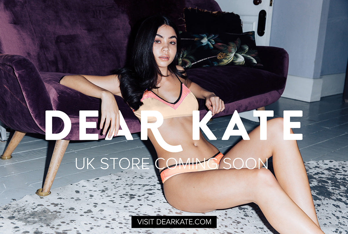 Dear Kate UK