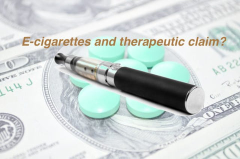 Ecigs and therapeutic claim, what is the risk and where do we go?