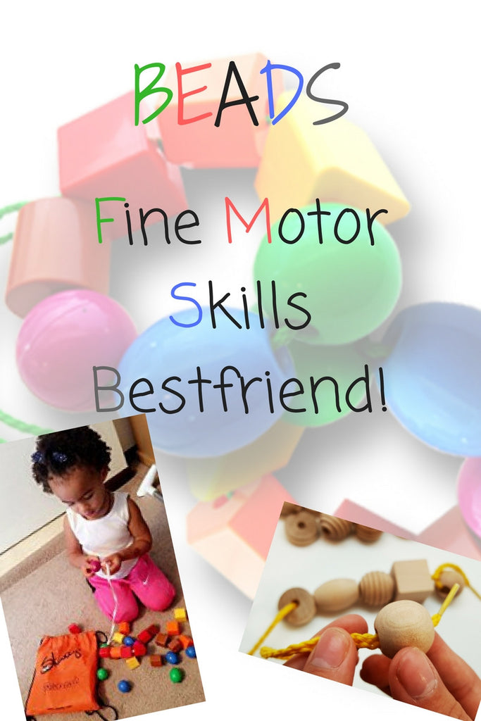 Beads―Fine Motor Skills Best Friend!