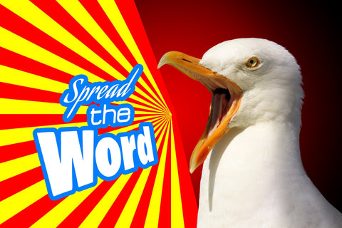 "Seagull yelling ""Spread the word"""