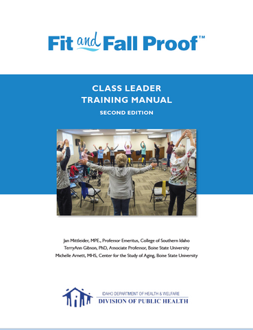 Fit and Fall Proof™ Class Leader Manual