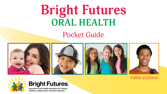 Bright Futures Oral Health Pocket Guide