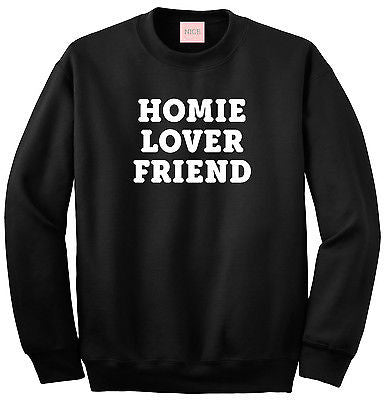 Very Nice Homie Lover Friend Crewneck Sweatshirt