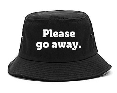 Very Nice Please Go Away Black Red Grey Bucket Hat