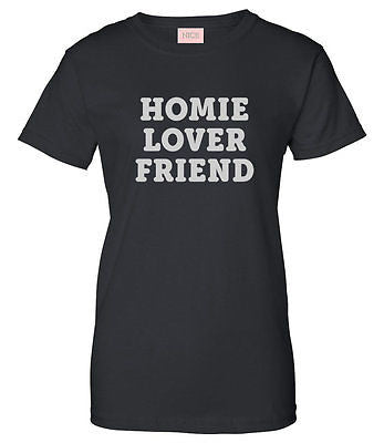 Very Nice Homie Lover Friend Womens T-Shirt Tee