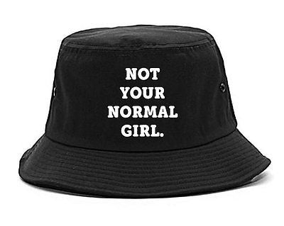 Very Nice Not Your Normal Girl Weird Bucket Hat