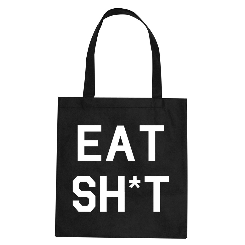 Eat Sht Rainbow Tote Bag by Very Nice Clothing