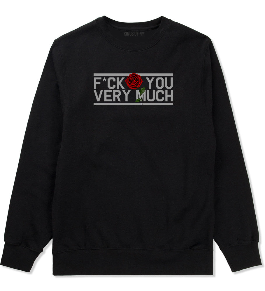 Fck You Very Much Crewneck Sweatshirt by Very Nice Clothing