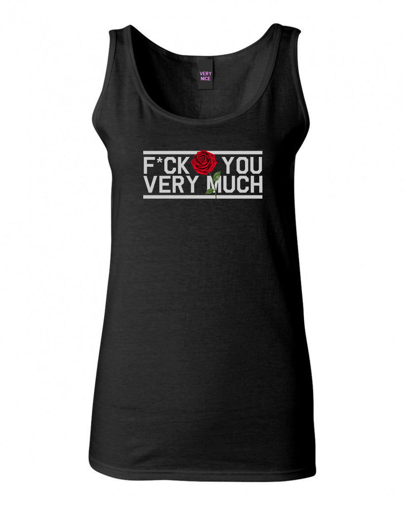 Fck You Very Much Tank Top by Very Nice Clothing