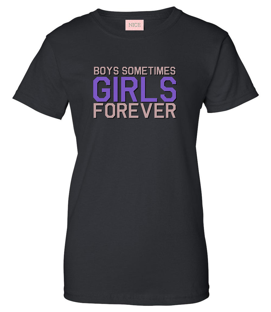 Girls Forever T-Shirt by Very Nice Clothing