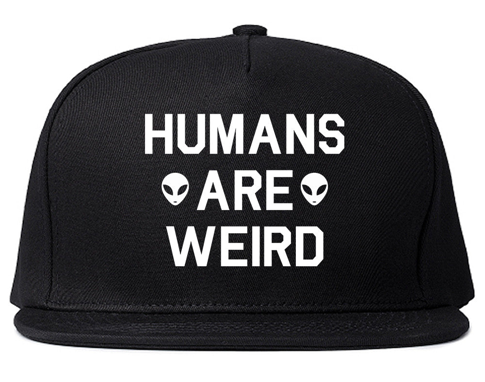 Humans Are Weird Alien Snapback Hat by Very Nice Clothing