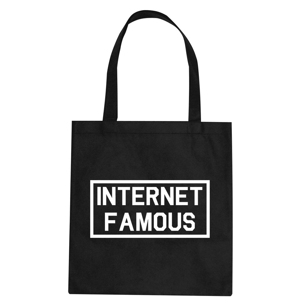 Internet Famous Tote Bag by Very Nice Clothing