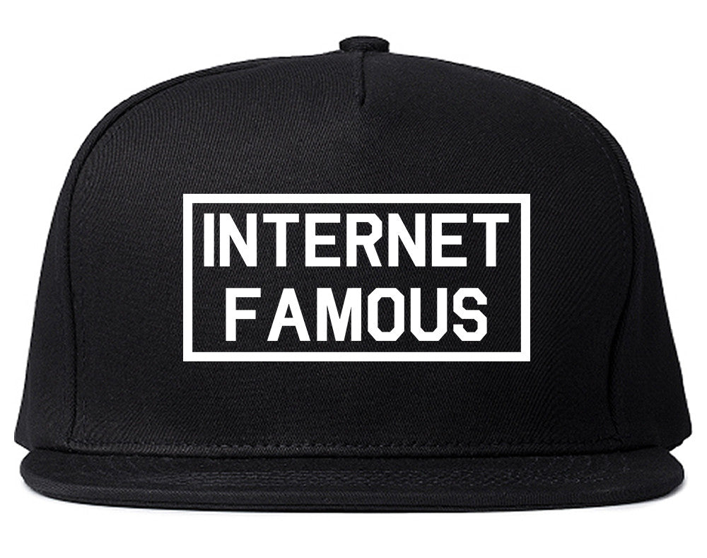 Internet Famous Snapback Hat by Very Nice Clothing