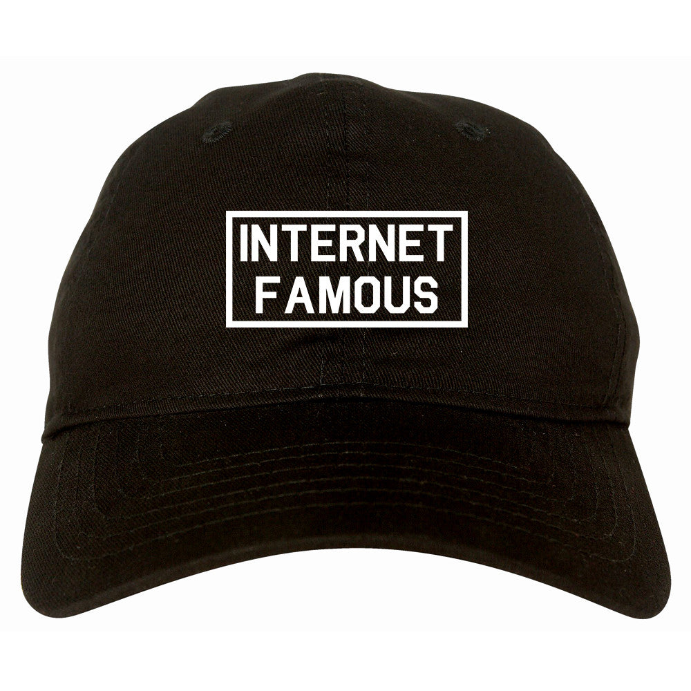 Internet Famous Dad Hat by Very Nice Clothing
