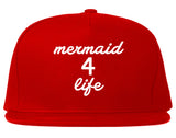 Mermaid 4 Life Snapback Hat by Very Nice Clothing